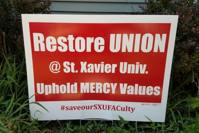 catholic social doctrine distancing st xavier busts its faculty union The Faculty Affairs Committee lawn signs given away at their June 27 rally (Provided photo)