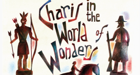 2020s best kept literary secret Charis in the World of Wonders is the novel of the year—and the odds are that you've never heard of it. Or, if you have, you've not yet read it.