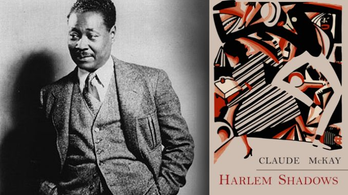 claude mckays harlem shadows and the light of faith I recently paid tribute to the poet Claude McKay, a singular figure in American literature. He was the first great poet of the Harlem Renaissance who inspired a generation. After a late-life conversion, in 1944, he also became one of the first important Catholic poets in America. It is the burden of this essay to explore an unfortunate truth: McKay's greatness came early, his Catholicism late, and the two but narrowly overlap.